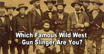 Which Famous Wild West Gunslinger Are You?