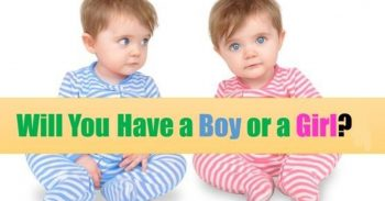 We Can Predict If Your First Born Will Be A Boy Or A Girl