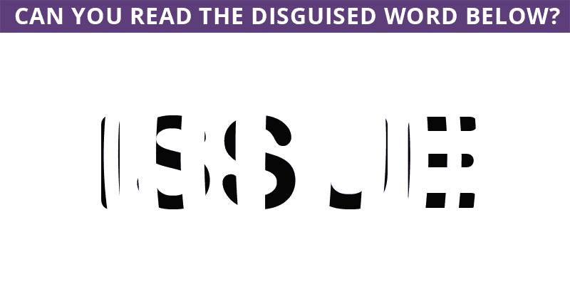 Only People With A Seriously High IQ Will Be Able To Best This Disguised Word Visual Game! Can You?